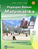 Kelas IX, Matematika, A. Wagiyo dkk.