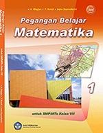 Kelas VII, Matematika, A. Wagiyo dkk.